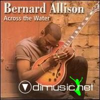 Bernard Allison-Across The Water (2000)