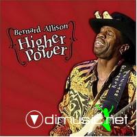 Bernard Allison-Higher Power (2006)
