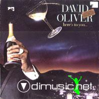 David Oliver - Here's To You (Vinyl, LP, Album) (1980)