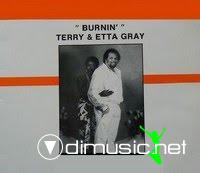 Terry & Etta Gray - Burnin'  (1986)