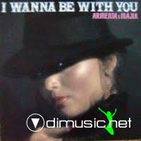 Armenta & Majik  - i wanna be with you
