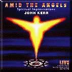 John Kerr - Amid The Angels - 1996