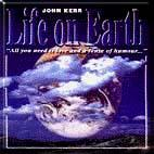 John Kerr - Life on Earth - 1997