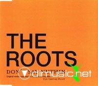 The Roots-2004-Don't say nuthin