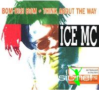 Ice Mc -Bom digi bom (Think about the way)