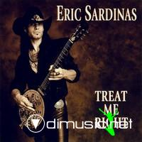 Eric Sardinas-Treat Me Right (1999)