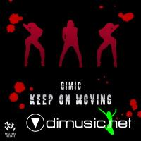 Gimic - Keep On Moving [2009]