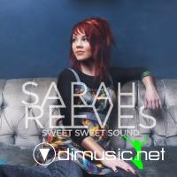 Sarah Reeves - Sweet Sweet Sound (2009)
