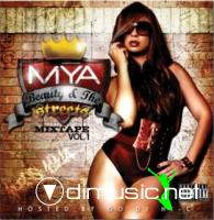 Mya - Beauty In the Streets   2009