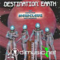NEWCLEUS - Destination:Earth-The Definitive Newcleus Recordings (2004)