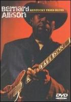 Bernard Allison-Kentucky Fried Blues (2003)