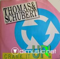 Thomas & Schubert - Crank It Up - 12''