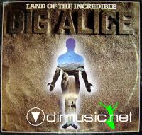 Big Alice - Land Of The Incredible (Vinyl, 12''- 1986)