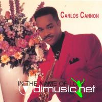 Carlos Cannon - In The Name Of Love - 2000
