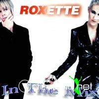 Roxette - In The Mix