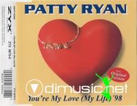 Patty Ryan - You're My Love (My Life) '98 [APE]