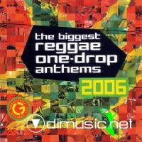 VA - The Biggest Reggae One-Drop Anthems (2006)
