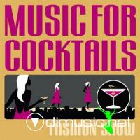 VA - Music For Cocktails: Fashion Week (2009)
