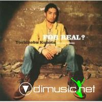 Toshi Kubota - For Real - 2006