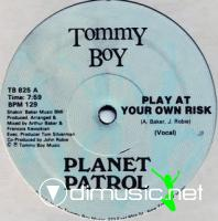 Planet Patrol - Play At Your Own Risk [12'' Vinyl Tommy Boy 1982]