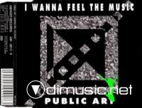 Public Art - I Wanna Feel The Music [Maxi-Single 1993]
