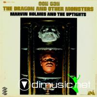 Marvin Holmes & The Uptights - Ooh Ooh The Dragon & Other Monsters (1969)