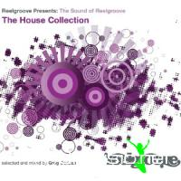 The Sound Of Reelgroove - The House Collection (2009)
