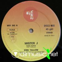 Cover Album of Kris Tallow - Mister J (Vinyl) Single 12'' - 1985