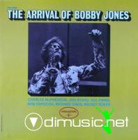 Bobby Jones - The Arrival Of Bobby Jones