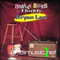 Bryan Lee-Braille Blues Daddy (1994)