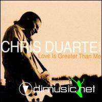 Chris Duarte Group-Love Is Greater Than Me (2000)