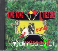 King Kong & DJ Ungle Girls - Boom Boom Dollars