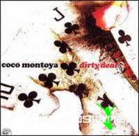 Coco Montoya-Dirty Deal (2006)