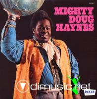 Mighty Doug Haynes - Mighty Doug Haynes (1974)