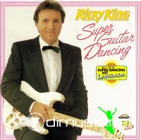Ricky King - Super Guitar Dancing - 1989