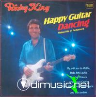 Ricky King - Happy Guitar Dancing - 1982