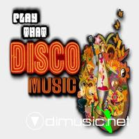 V.A. - Play That Disco Music (2009)