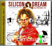 Silicon Dream - Projects And The Maxi Singles Collection Volume 1[2007]