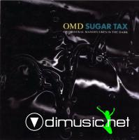 Orchestral Manoeuvres In The Dark (OMD) -Sugar Tax