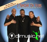 Three Tenors Of Soul - All The Way From Philadelphia