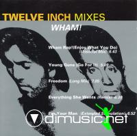 Wham! - Twelve Inch Mixes