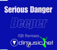 Serious Danger - Deeper