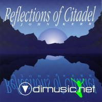 John Kerr - Reflections Of Citadel - 1991
