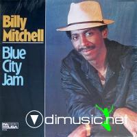 Billy Mitchel -  Blue City Jam  1984