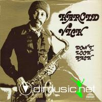 "Harold Vick - ""Don't Look Back""  - 1974"