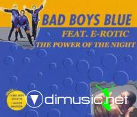Bad Boys Blue feat. E-Rotic - The Power Of Night