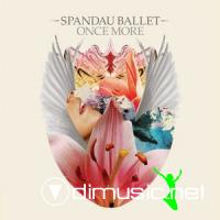 Spandau Ballet - Once More (2009)