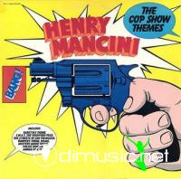 HENRY MANCINI 1976 { the cop show themes }