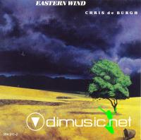 Chris De Burgh - Eastern Wind