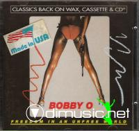 Bobby O - Freedom In An Unfree World [Flac]